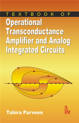 Textbook of Operational Transconductance Amplifier and Analog Integrated Circuits, 1/e