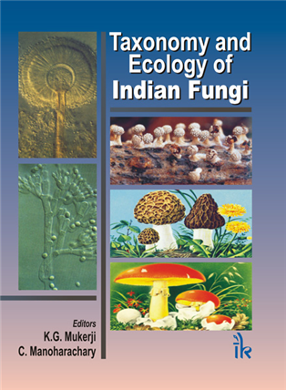 Taxonomy and Ecology of Indian Fungi, 1/e