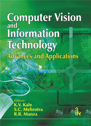 Computer Vision and Information Technology: Advances and Applications, 1/e