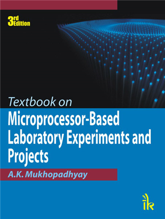 Textbook on Microprocessor-based Laboratory Experiments and Projects, 3/e