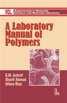 A Laboratory Manual of Polymers, 2/e