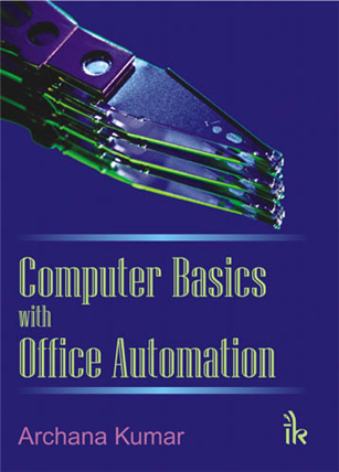 Computer Basics with Office Automation, 1/e
