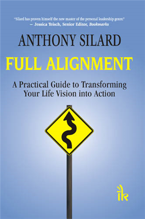Full Alignment: A Practical Guide to Transforming your Life Vision into Action, 1/e