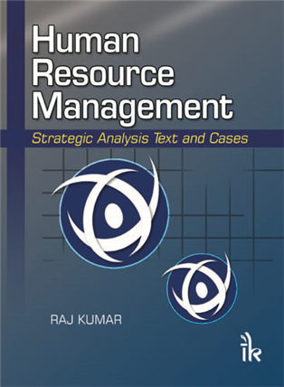 Human Resource Management: Strategic Analysis Text and Cases, 1/e