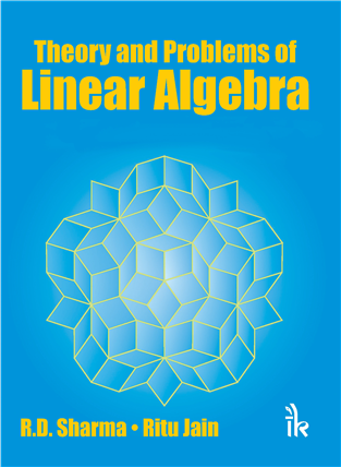 Theory and Problems of Linear Algebra By R.D Sharma | I.K ...