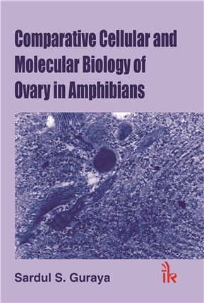 Comparative Cellular and  Molecular Biology in Ovary in Amphibians  , 1/e