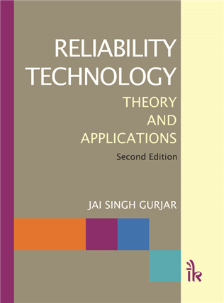Reliability Technology: Theory and Applications, 1/e