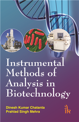 Instrumental Methods of Analysis in Biotechnology, 1/e