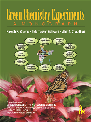 Green Chemistry Experiments: A Monograph, 1/e