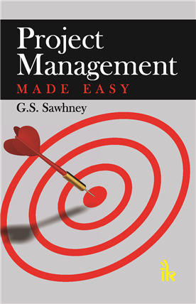 Project Management Made Easy, 1/e