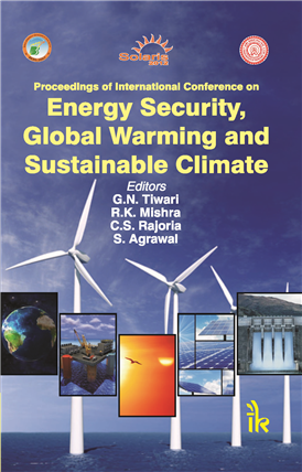 Proceeding of International Conference on Energy Security, Global Warming and Sustainable Climate  , 1/e