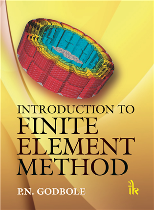 Introduction to Finite Element Methods, 1/e