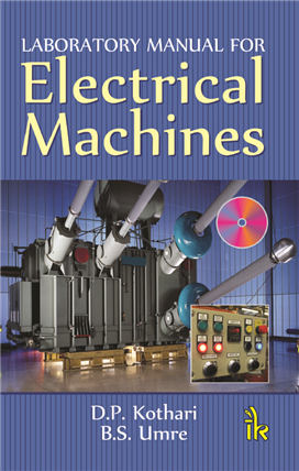 Laboratory Manual for Electrical Machines, 1/e