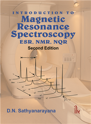 Introduction to Magnetic Resonance Spectroscopy ESR, NMR, NQR, 2/e