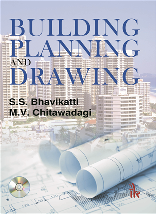 Building Planning and Drawing: With CD containing AutoCAD commands with screen shots, 1/e
