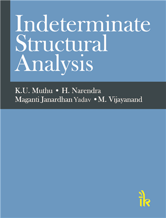 Indeterminate Structural Analysis By K U  Muthu | I K International