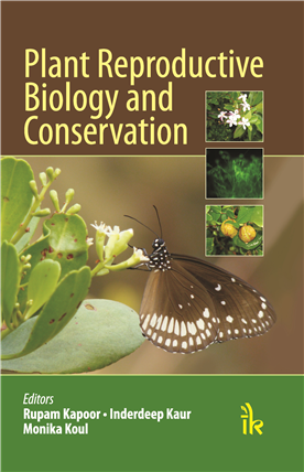 Plant Reproductive Biology and Conservation, 1/e
