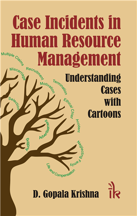 Case Incidents in Human Resource Management Understanding Cases with Cartoons, 1/e