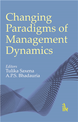 Changing Paradigms of Management Dynamics, 1/e