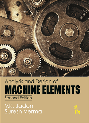 Analysis and Design of Machine Elements  , 2/e