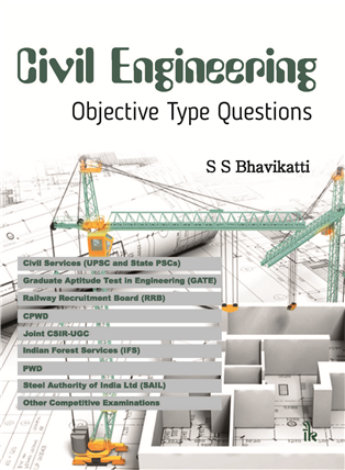 Civil Engineering Objective Type Questions, 1/e