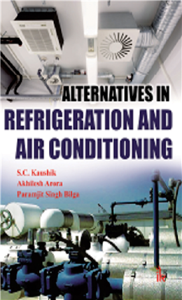 Alternatives in Refrigeration And Air conditioning, 1/e
