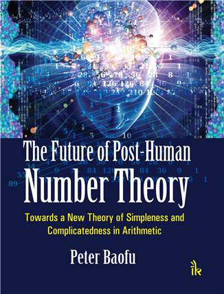 The Future of Post-Human Number Theory, 1/e
