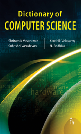 Dictionary of Computer Science, 1/e
