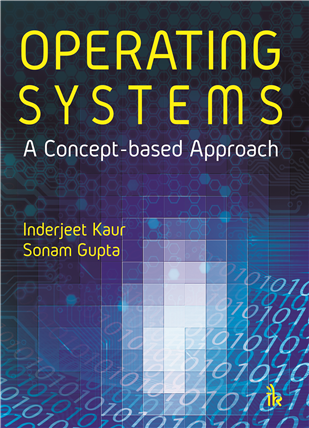 Operating Systems: A Concept-based Approach, 1/e