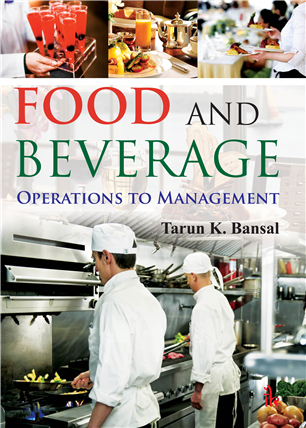 Food and Beverage: Operations to Management, 1/e