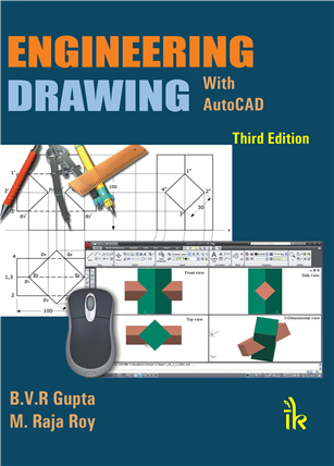Engineering Drawing: With Auto CAD, 3/e