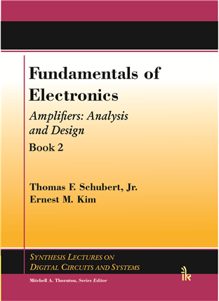 Fundamentals of Electronics Book 2: (Amplifiers: Analysis and Design)