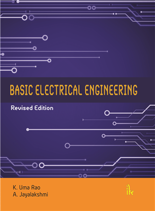 Basic Electrical Engineering: Revised Edition