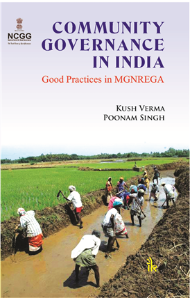Community Governance in India: Good Practices in MGNREGA
