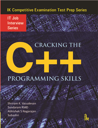 Cracking the C++ Programming Skills: IT Job Interview Series