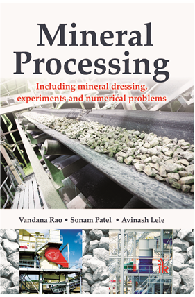 Mineral Processing: (Including Mineral dressing, Experiments and numerical)