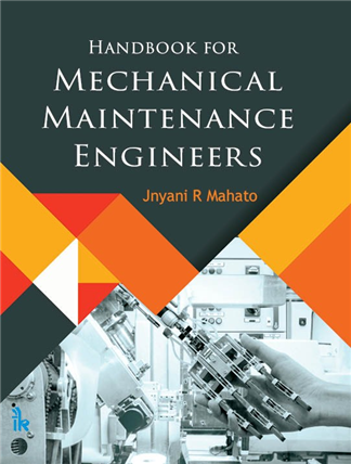 Handbook for Mechanical Maintenance Engineers, 1/e