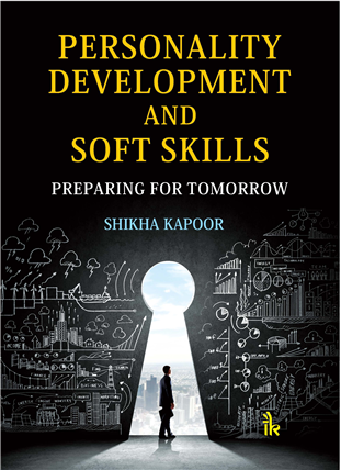 Personality Development and Soft Skills: Preparing for Tomorrow