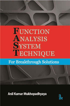 Function Analysis System Technique: For Breakthrough Solutions
