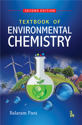 Textbook of Environmental Chemistry, 2/e