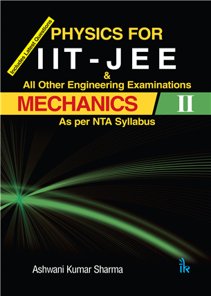 Physics For IIT - JEE MECHANICS II