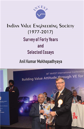 Indian Value Engineering Society (1977-2017): Survey of Forty Years and Selected Essays