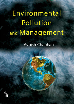 Environmental Pollution and Management, 1/e