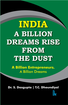 INDIA: A Billion Dreams Rise from the Dust