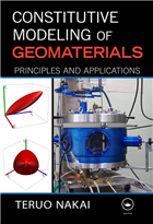 Constitutive Modeling of Geomaterials: Principles and Applications, 1/e  by Teruo Nakai