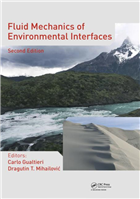 Fluid Mechanics of Environmental Interfaces, 2/e  by Carlo Gualtieri