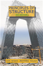 Principles of Structure, Fifth Edition, 1/e  by Ken Wyatt