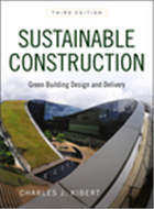 Sustainable Construction: Green Building Design and Delivery(Third Edition), 3/e  by Charles J. Kibert