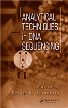 Analytical Techniques In DNA Sequencing, 1/e  by Brian K. Nunnally
