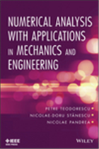 Numerical Analysis with Applications in Mechanics and Engineering, 1/e  by Petre Teodorescu